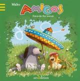 Amigos – Freunde für immer