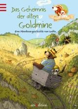 Hase und Holunderbär (7) – Das Geheimnis der alten Goldmine
