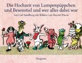 Carl Sandburg - Die Hochzeit von Lumpenpüppchen und Besenstiel und wer alles dabei war