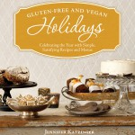 Jennifer Katzinger - Gluten-Free and Vegan Holidays