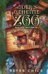Der Geheime Zoo (3) – Auf der Jagd nach den Yetis