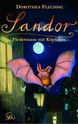 Sandor (1) – Fledermaus mit Köpfchen