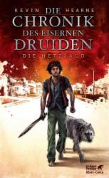 Kevin Hearne: Die Chronik des Eisernen Druiden (1) - Die Hetzjagd