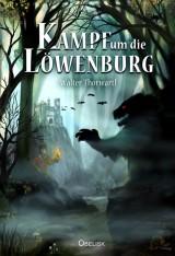 Kampf um die Löwenburg