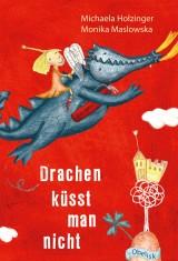 Michaela Holzinger - Drachen küsst man nicht