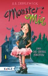 Saddlewick - Monster Mia und das große Fürchten