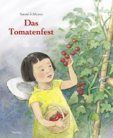 Satomi Ichikawa - Das Tomatenfest