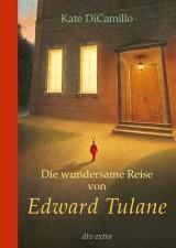 Kate DiCamillo - Die wundersame Reise von Edward Tulane