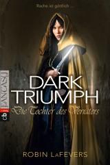 Dark Triumph – Die Tochter des Verräters