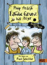 Philip Ardagh, Axel Scheffler - Familie Grunz hat Ärger