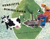 James Krüss - Henriette Bimmelbahn