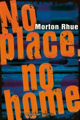 Morton Rhue - No place no home