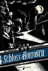 Uwe Metz - Die verborgene Gesellschaft (1) - Schloss Horroscu