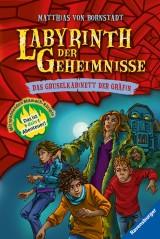 Matthias von Bornstädt: Labyrinth der Geheimnisse (2) - Das Gruselkabinett der Gräfin