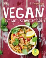 Jérôme Eckmeier - Vegan: Tut gut - schmeckt gut!