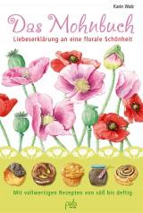 Karin Walz - Das Mohnbuch