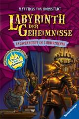 Matthias von Bornstädt: Labyrinth der Geheimnisse (3) - Lauschangriff im Lehrerzimmer
