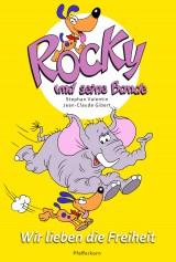 Rocky und seine Bande (2) – Wir lieben die Freiheit