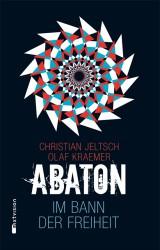 Abaton (3) – Im Bann der Freiheit