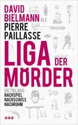 David Bielmann: Liga der Mörder - Die Trilogie