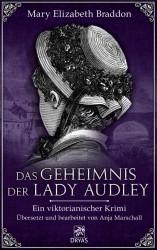 Mary Elizabeth Braddon - Das Geheimnis der Lady Audley