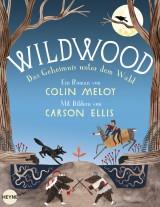 Wildwood (2) – Das Geheimnis unter dem Wald