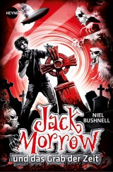 Jack Morrow und das Grab derZeit