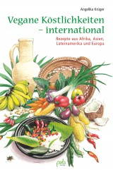 Vegane Köstlichkeiten – international