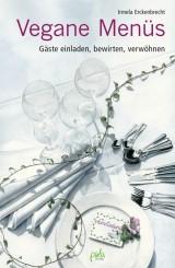 Irmela Erckenbrecht - Vegane Menüs