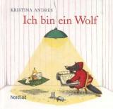 Kristina Andres - Ich bin ein Wolf