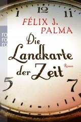 Félix J. Palma - Die Landkarte der Zeit