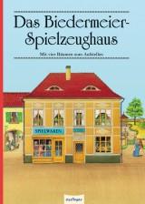 Hubert & Therese Siegmund - Das Biedermeier-Spielzeughaus