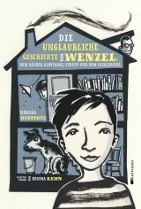 Nikola Huppertz - Die unglaubliche Geschichte von Wenzel, dem Räuber Kawinski, Strupp und dem Suseldrusel