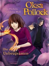 Oksa Pollock (4) – Die Unbeugsamen