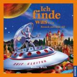 Walter Wick - Ich finde was... Im All