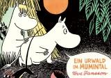 Tove Jansson - Ein Urwald im Mumintal