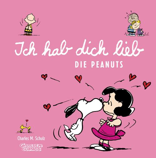 Ich Hab Dich Lieb Die Peanuts Von Charles M Schulz Rezension