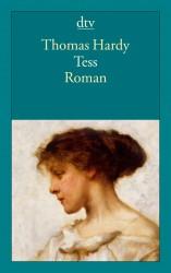 Thomas Hardy - Tess von den d'Urbervilles