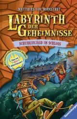 Matthias von Bornstädt: Labyrinth der Geheimnisse (5) - Schurkenjagd im Schloss