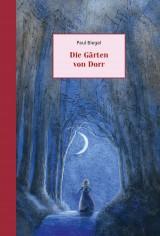 Paul Biegel - Die Gärten von Dorr