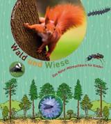 Bärbel Oftring: Wald und Wiese - Das Natur-Mitmachbuch für Kinder