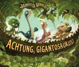 Achtung, Gigantosaurus!