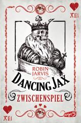Robin Jarvis: Dancing Jax - Zwischenspiel