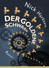 Nick Harkaway - Der goldene Schwarm
