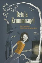 Birgit Bestvater: Betula Krummnagel - Der Fluch des fröhlichen Sargtischlers