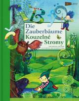 Michael Sellner: Die Zauberbäume - Kouzelné stromy