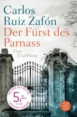 Carlos Ruiz Zafón - Der Fürst des Parnass