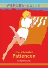 Rudolf Heinrich - Die schönsten Patiencen