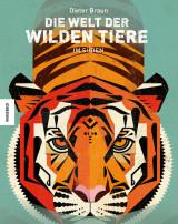 Dieter Braun: Die Welt der wilden Tiere - Im Süden
