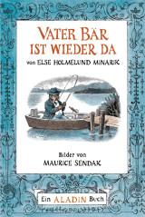 Else Holmelund Minarik & Maurice Sendak - Vater Bär ist wieder da